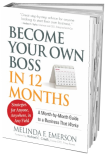 Become Your Own Boss in 12 Months Books By Melinda Emerson