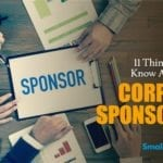 11 Things You Need to Know About Securing Corporate Sponsorship - Social