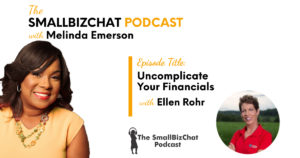 Uncomplicate Your Financials with Ellen Rohr