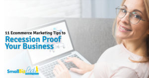 11 Ecommerce Marketing Tips to Recession Proof your Business Open Graph