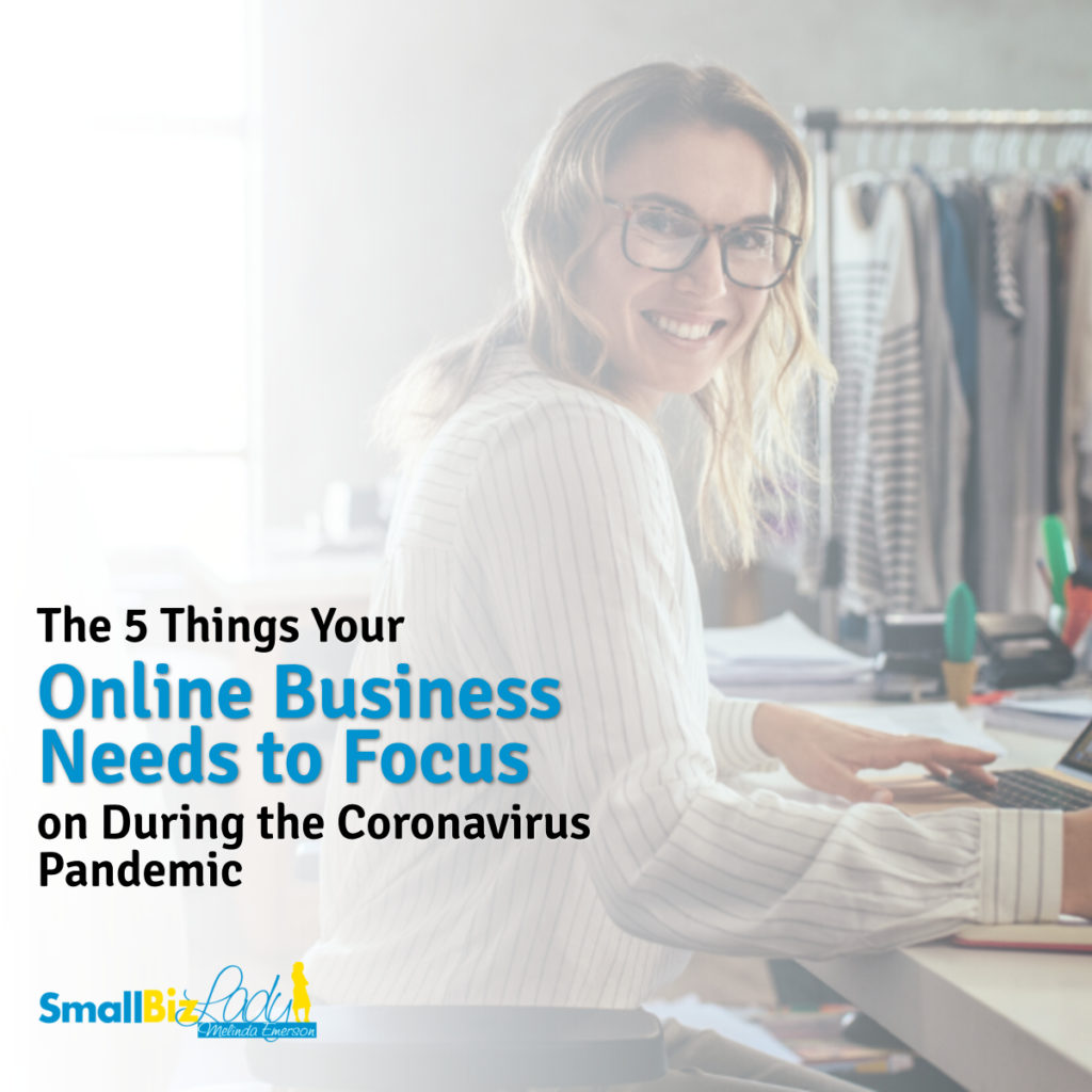 The 5 Things Your Online Business Needs to Focus on During the Coronavirus Pandemic social image