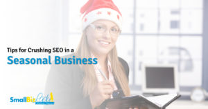 Tips for Crushing SEO in a Seasonal Business Open Graph