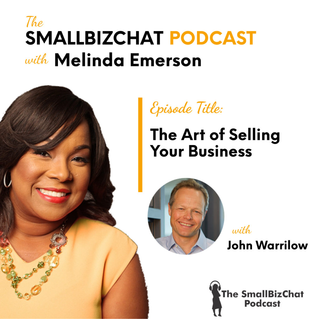 The Art of Selling Your Business with John Warrilow 1200 x 1200