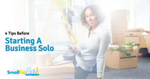 4 Tips Before Starting A Business Solo featured Image