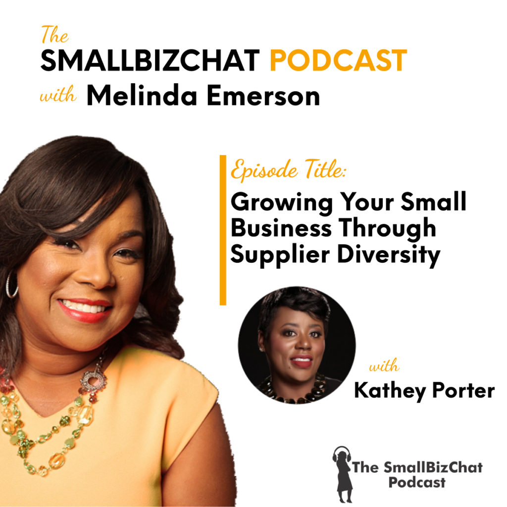 Growing Your Small Business Through Supplier Diversity with Kathey Porter 1200 x1200