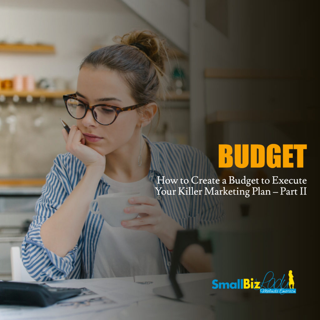 How to Create a Budget to Execute Your Killer Marketing Plan – Part II social image